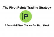 2 Potential Pivot Trades For Next Week - 13-Aug-16