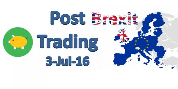 3 Little Pigs Post Brexit Trading 3-Jul-16