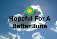 Hopeful For A Better June - 1-Jun-16