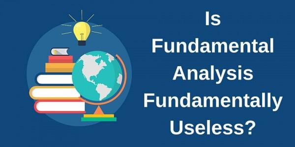 Is Fundamental Analysis Fundamentally Useless-